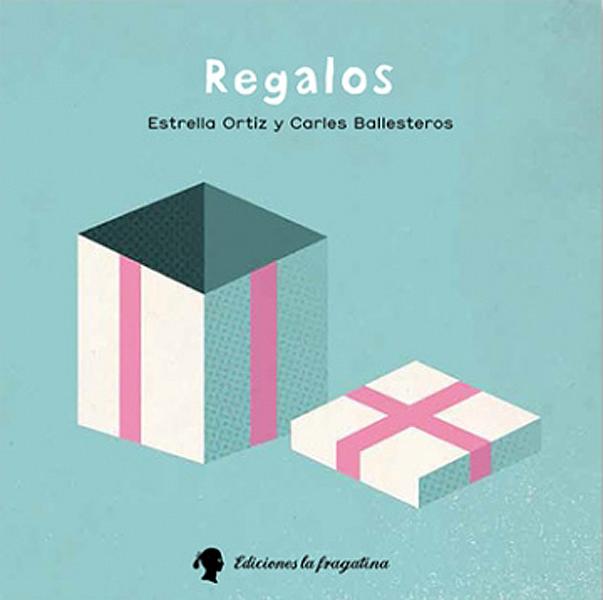 Libro Regalos - Estrella Ortiz
