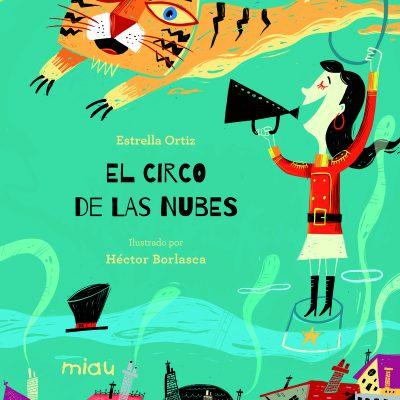Libro El circo de las nubes - Estrella Ortiz
